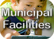 Municipal Facilities New Rules